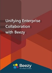 Unifying Enterprise Collaboration with Beezy